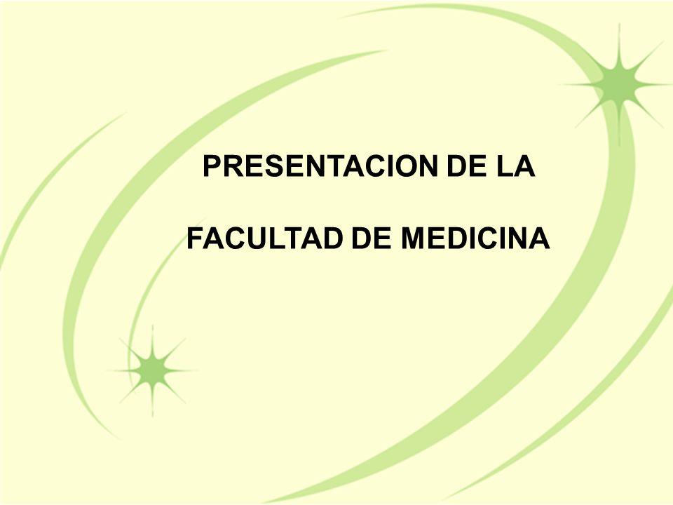 PRESENTACION DE LA FACULTAD DE MEDICINA