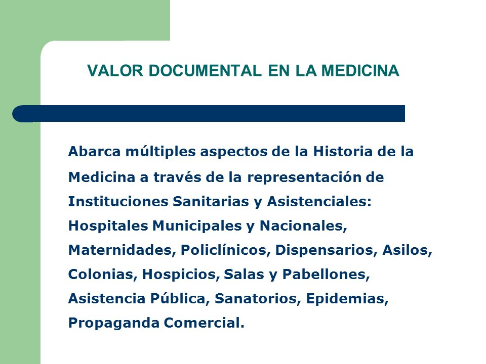 VALOR DOCUMENTAL EN LA MEDICINA