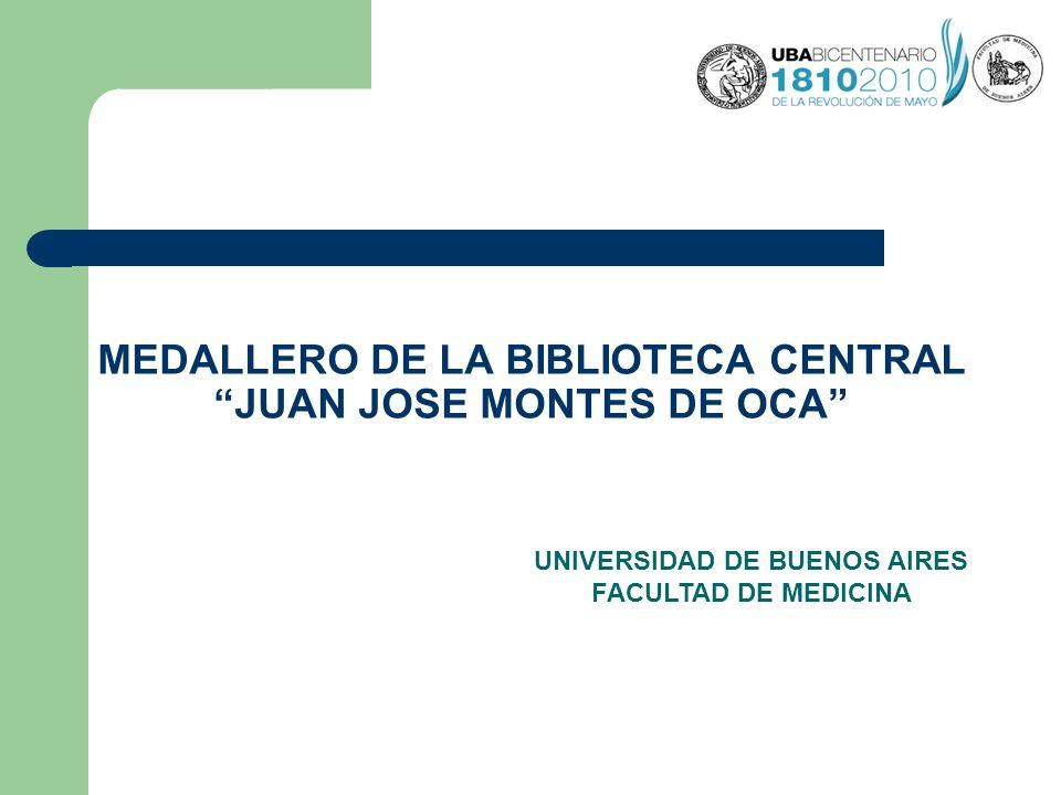 MEDALLERO DE LA BIBLIOTECA CENTRAL JUAN JOSE MONTES DE OCA