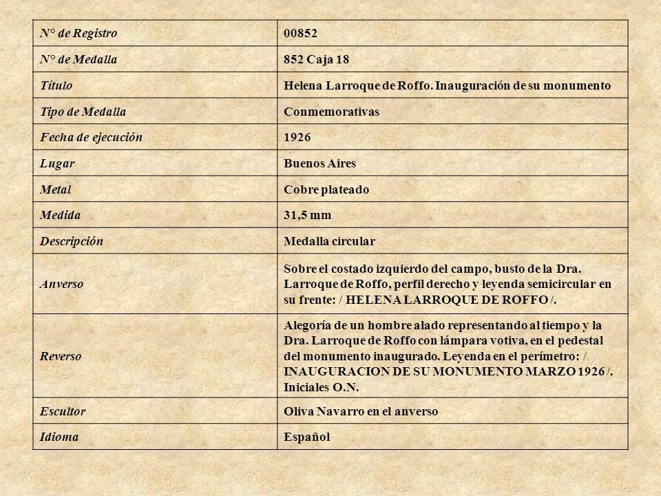 N° de Registro 00852. N° de Medalla. 852 Caja 18. Título. Helena Larroque de Roffo. Inauguración de su monumento.