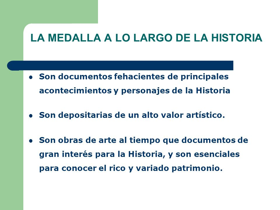 LA MEDALLA A LO LARGO DE LA HISTORIA