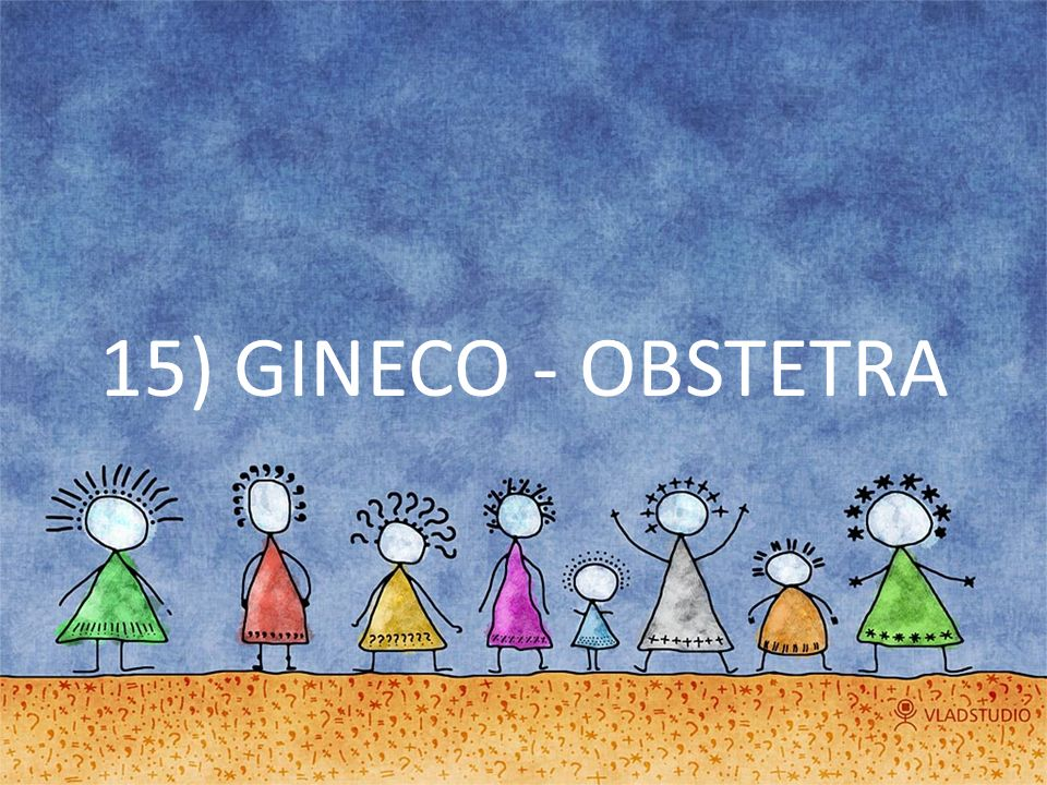15) GINECO - OBSTETRA