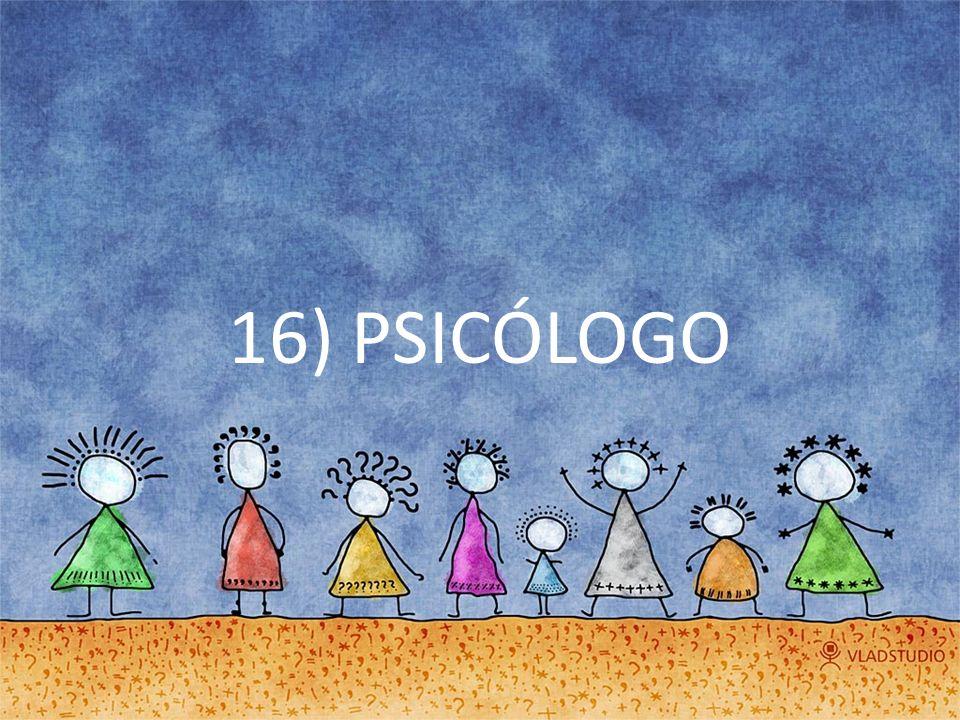 16) PSICÓLOGO