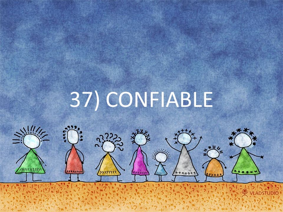 37) CONFIABLE
