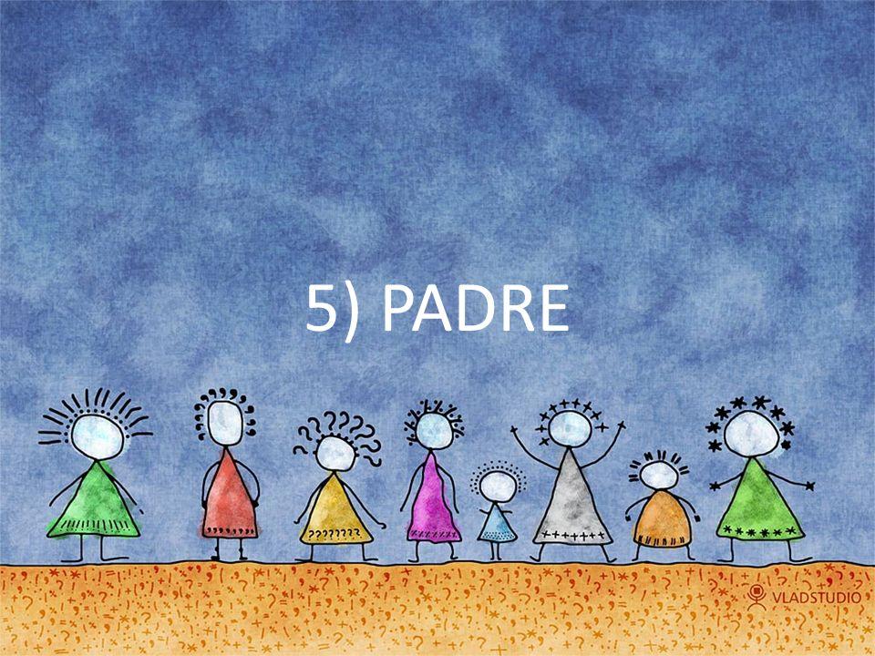 5) PADRE