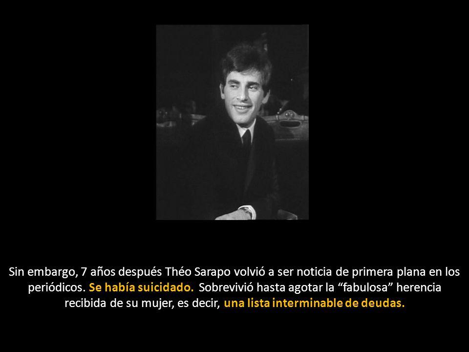 Sin embargo, 7 años después Théo Sarapo volvió a ser noticia de primera plana en los periódicos.