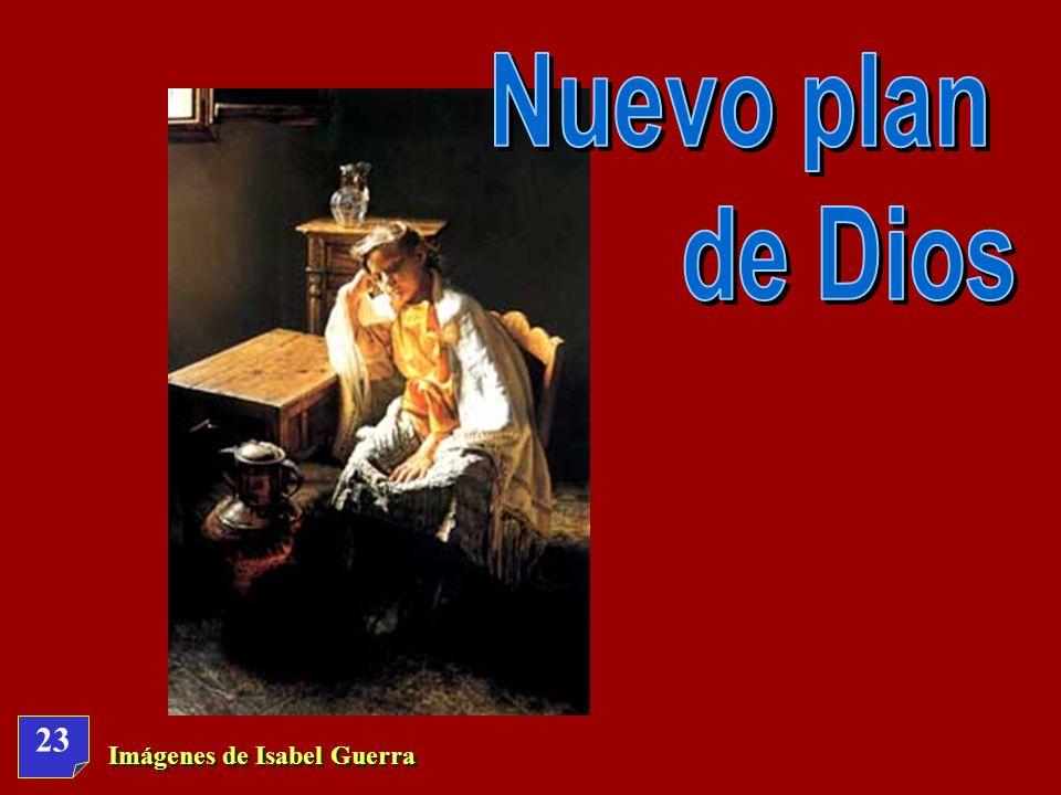 Nuevo plan de Dios 23 Imágenes de Isabel Guerra