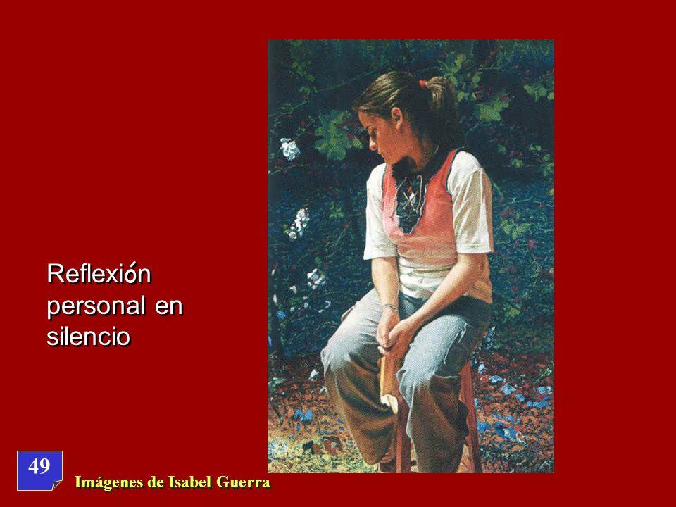 Reflexión personal en silencio
