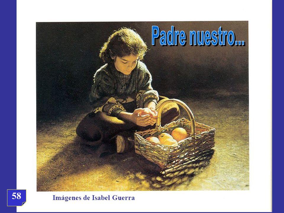 Padre nuestro... 58 Imágenes de Isabel Guerra