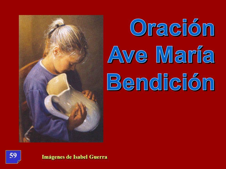 Oración Ave María Bendición 59 Imágenes de Isabel Guerra