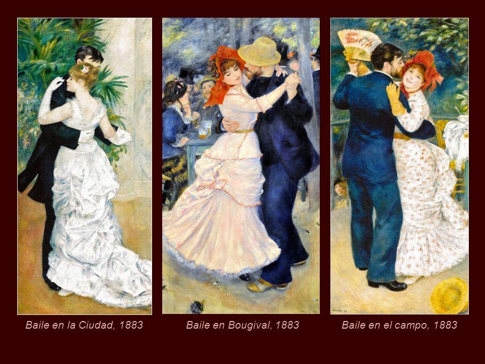 Baile en la Ciudad, 1883 Baile en Bougival, 1883 Baile en el campo, 1883