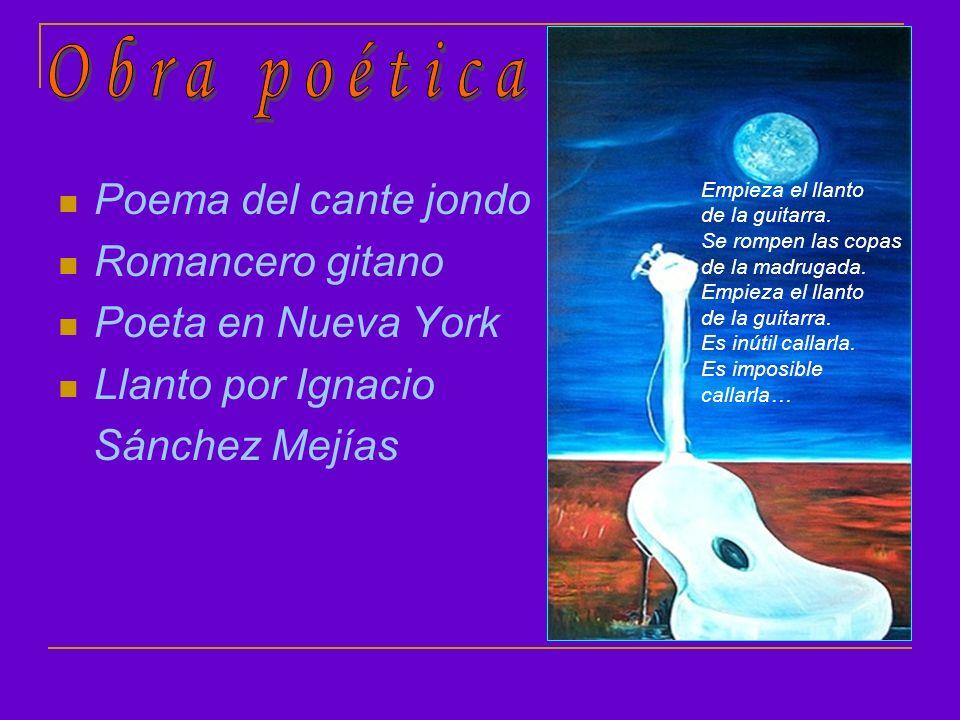 Obra poética Poema del cante jondo Romancero gitano