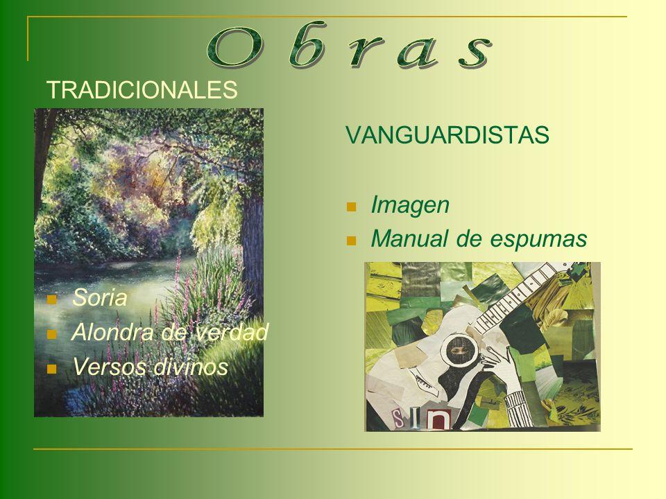 Obras TRADICIONALES VANGUARDISTAS Imagen Manual de espumas Soria