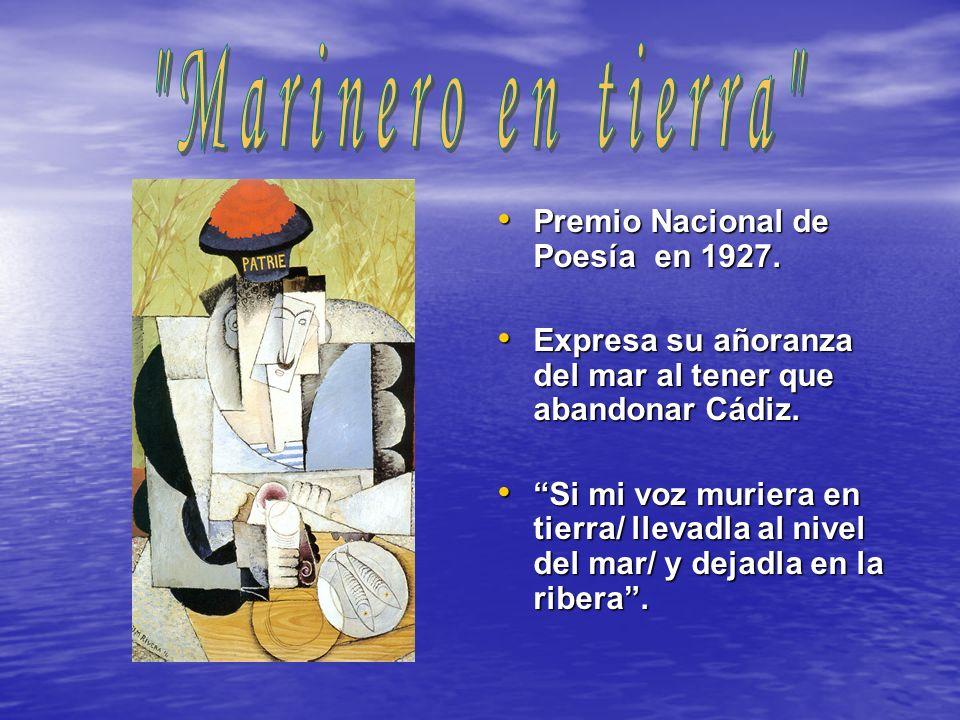 Marinero en tierra Premio Nacional de Poesía en 1927.
