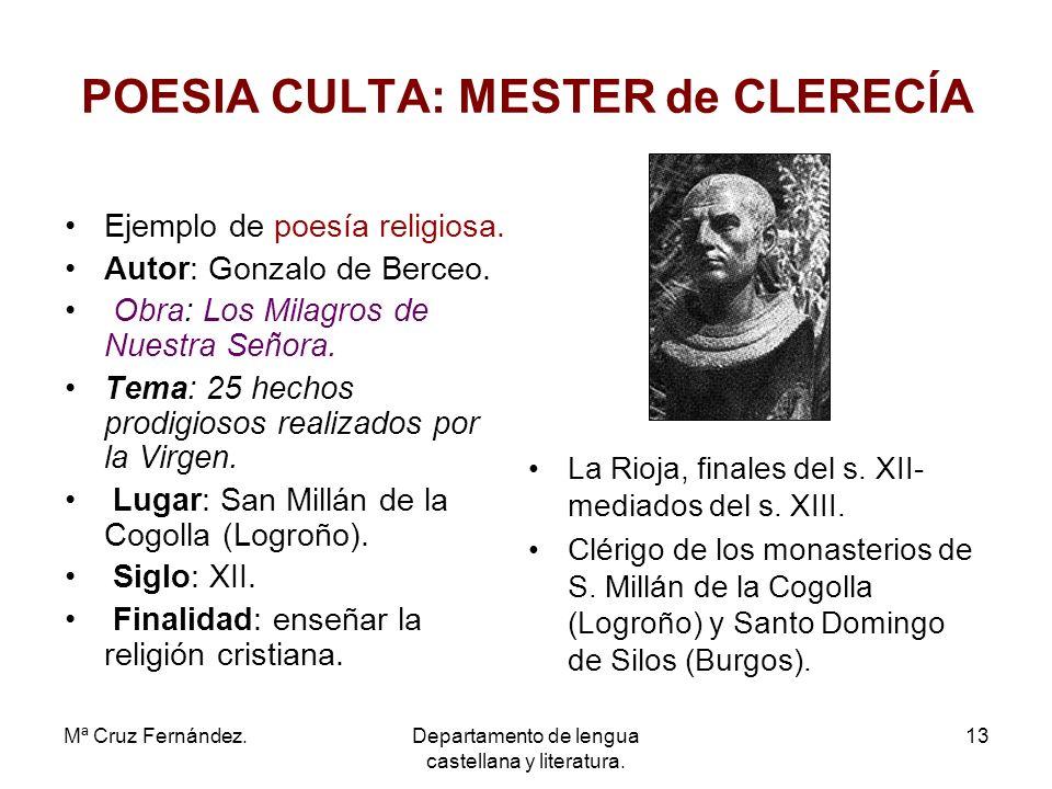 POESIA CULTA: MESTER de CLERECÍA
