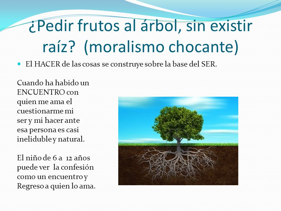 ¿Pedir frutos al árbol, sin existir raíz (moralismo chocante)