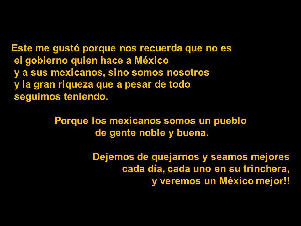 Porque los mexicanos somos un pueblo