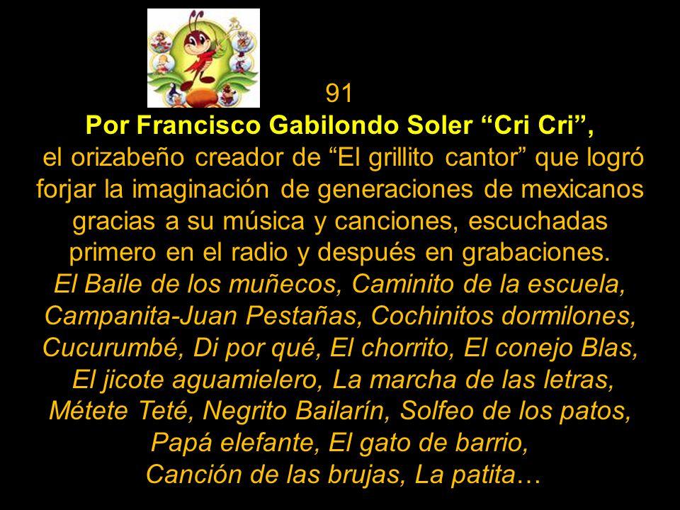 Por Francisco Gabilondo Soler Cri Cri ,