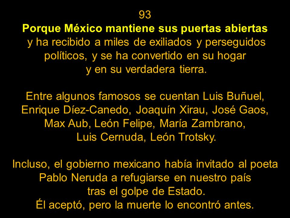 Porque México mantiene sus puertas abiertas