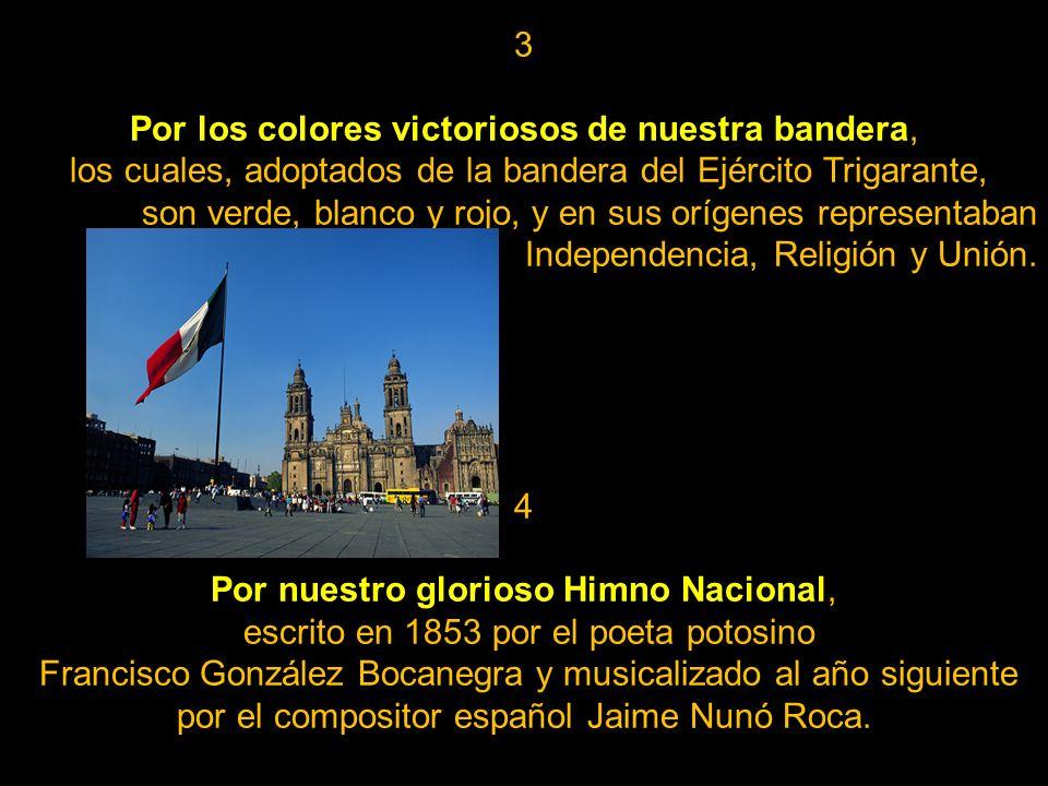 Por los colores victoriosos de nuestra bandera,