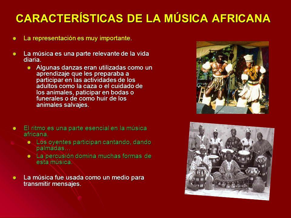 CARACTERÍSTICAS DE LA MÚSICA AFRICANA