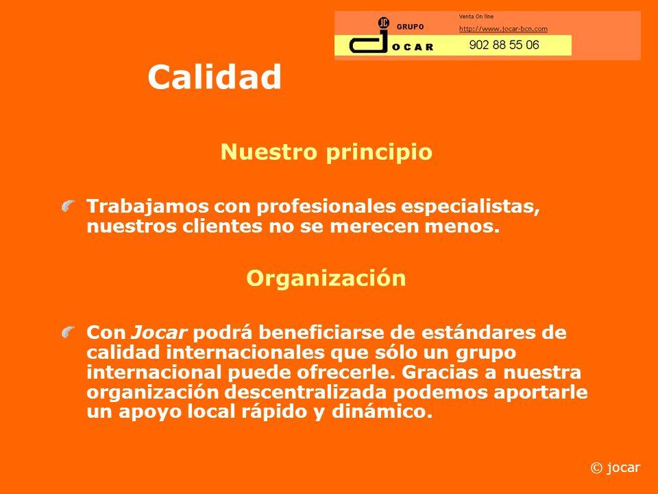 Calidad Nuestro principio Organización