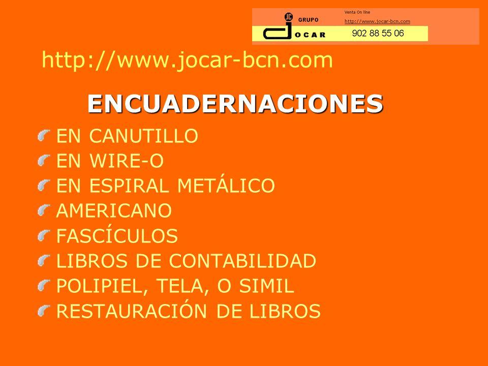 ENCUADERNACIONES http://www.jocar-bcn.com EN CANUTILLO EN WIRE-O