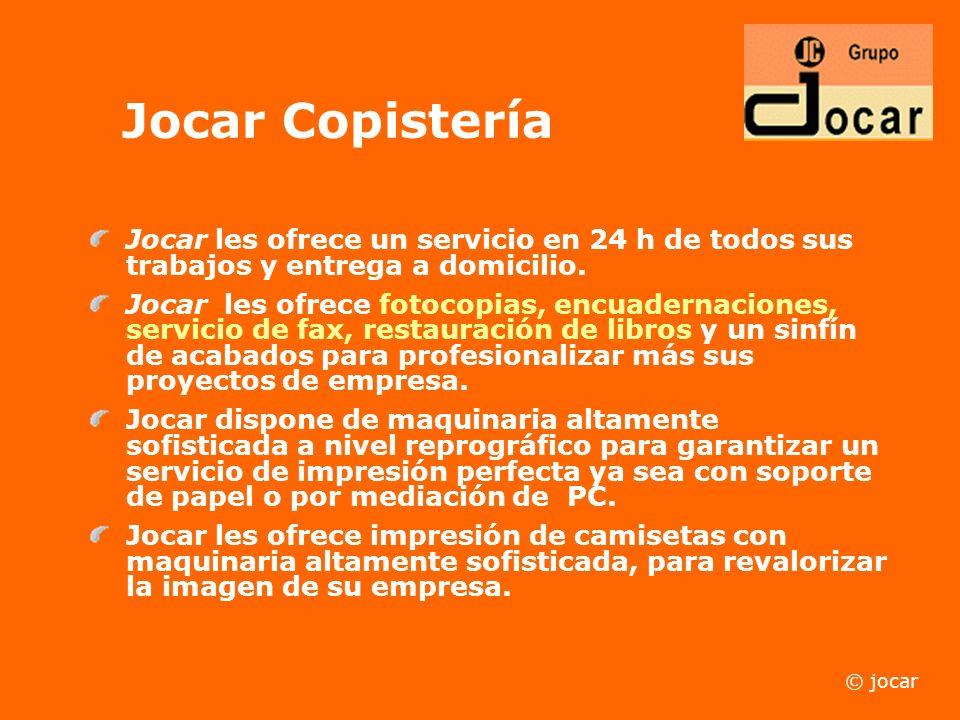 Jocar Copistería Jocar les ofrece un servicio en 24 h de todos sus trabajos y entrega a domicilio.
