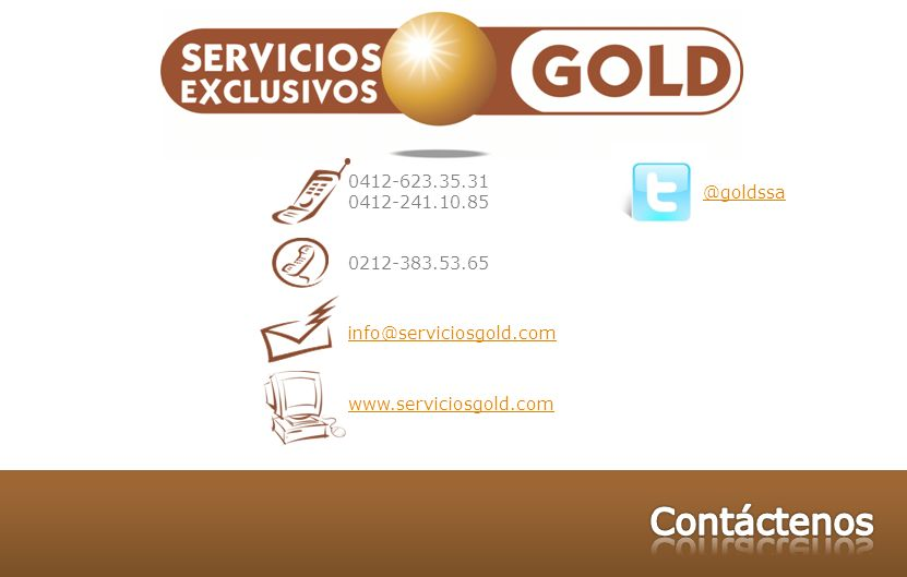 Contáctenos 0412-623.35.31 0412-241.10.85 @goldssa 0212-383.53.65