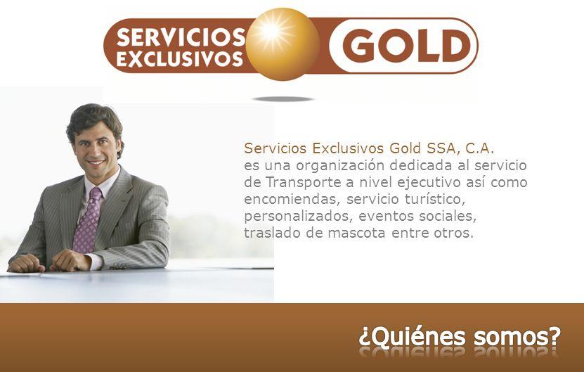¿Quiénes somos Servicios Exclusivos Gold SSA, C.A.
