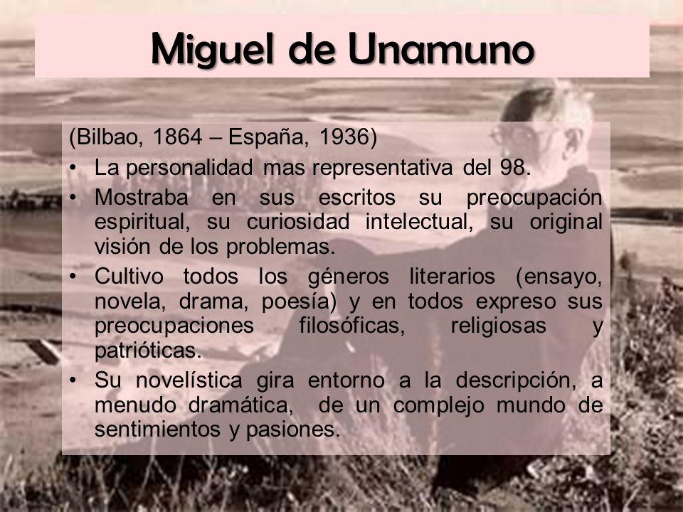 Miguel de Unamuno (Bilbao, 1864 – España, 1936)