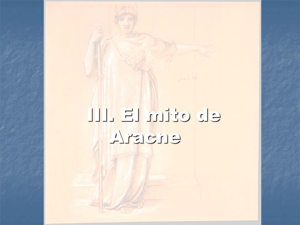 III. El mito de Aracne