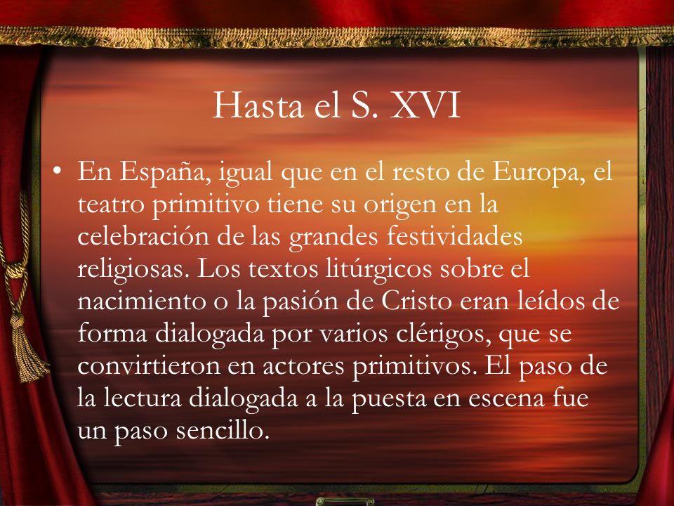 Hasta el S. XVI