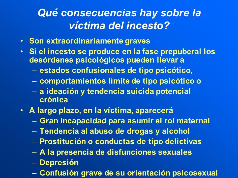 Qué consecuencias hay sobre la víctima del incesto
