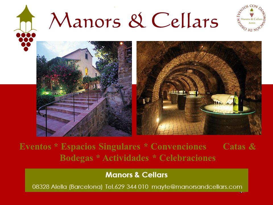 08328 Alella (Barcelona) Tel.629 344 010 mayte@manorsandcellars.com