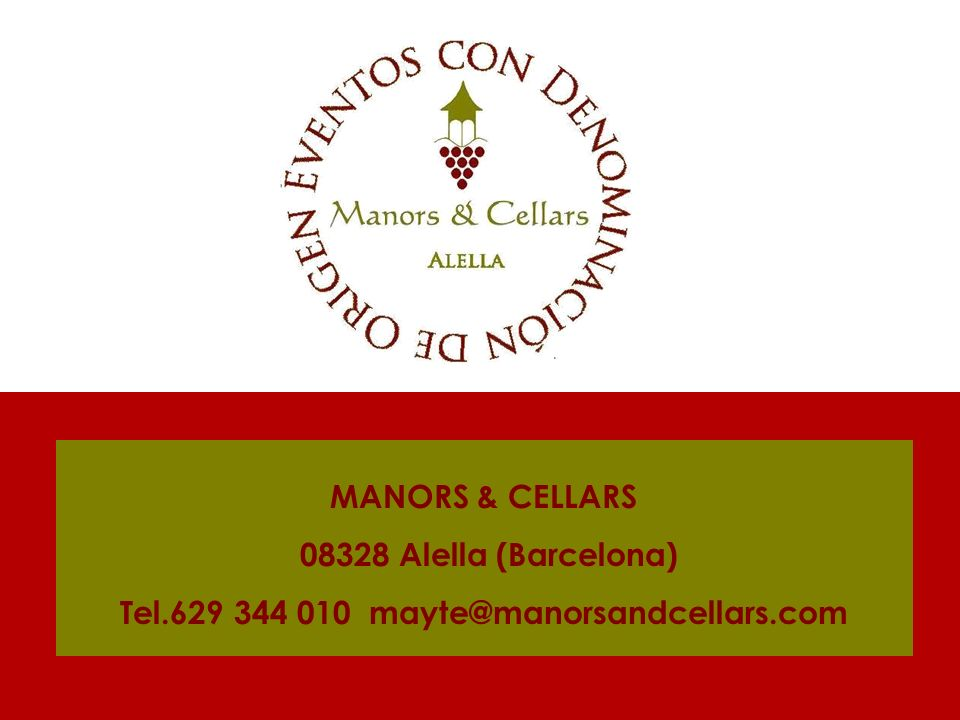Tel.629 344 010 mayte@manorsandcellars.com