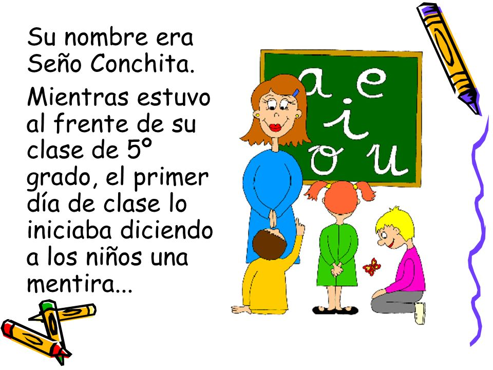 Su nombre era Seño Conchita.