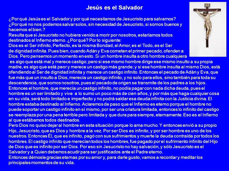 Jesús es el Salvador ¿Por qué Jesús es el Salvador y por qué necesitamos de Jesucristo para salvarnos