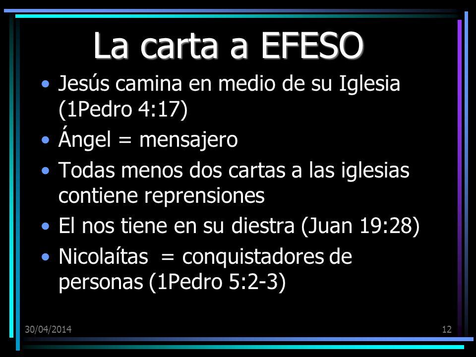 La carta a EFESO Jesús camina en medio de su Iglesia (1Pedro 4:17)