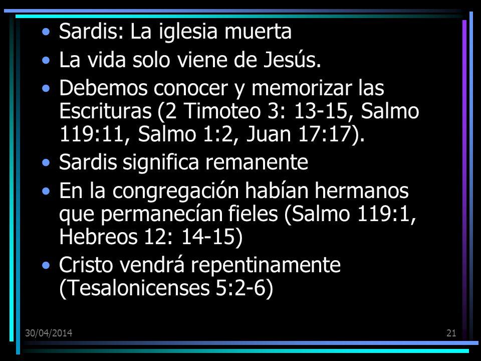 Sardis: La iglesia muerta La vida solo viene de Jesús.