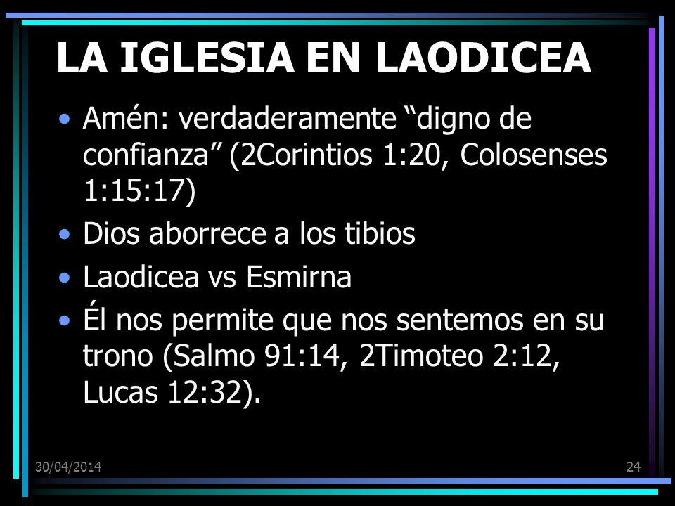 LA IGLESIA EN LAODICEA Amén: verdaderamente digno de confianza (2Corintios 1:20, Colosenses 1:15:17)