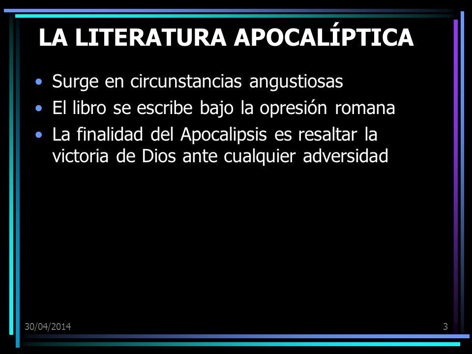 LA LITERATURA APOCALÍPTICA