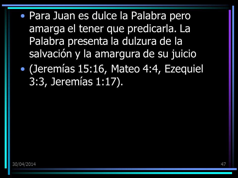 (Jeremías 15:16, Mateo 4:4, Ezequiel 3:3, Jeremías 1:17).
