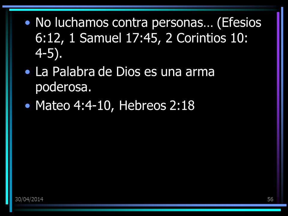 La Palabra de Dios es una arma poderosa. Mateo 4:4-10, Hebreos 2:18
