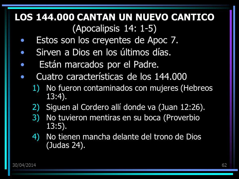 LOS 144.000 CANTAN UN NUEVO CANTICO (Apocalipsis 14: 1-5)