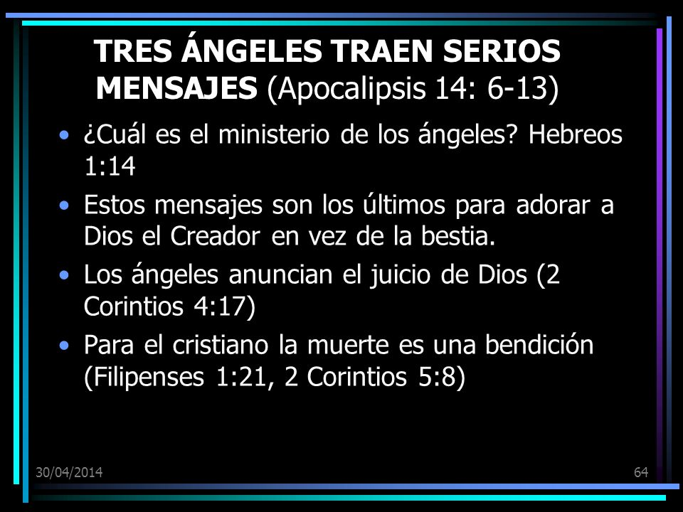 TRES ÁNGELES TRAEN SERIOS MENSAJES (Apocalipsis 14: 6-13)