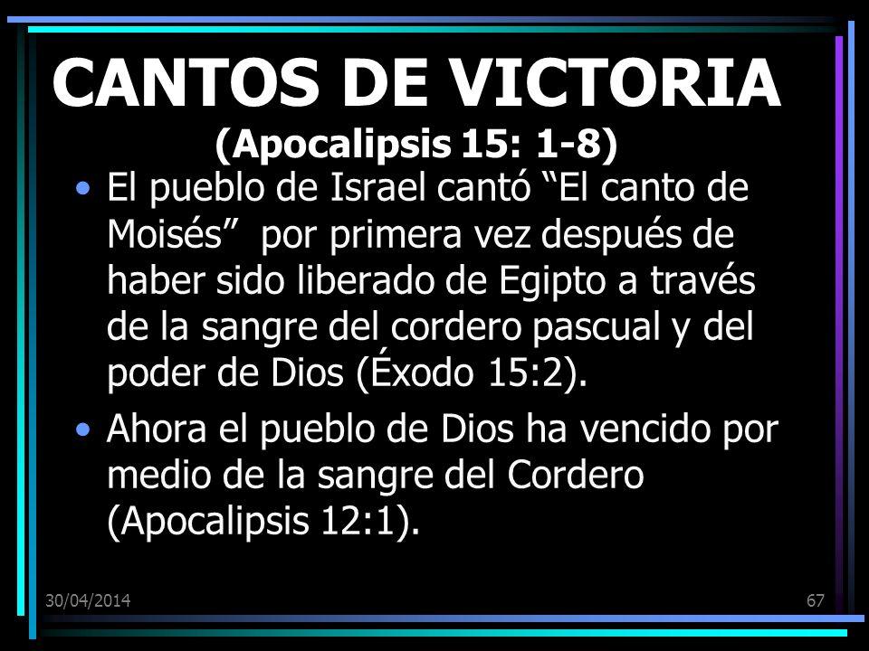 CANTOS DE VICTORIA (Apocalipsis 15: 1-8)