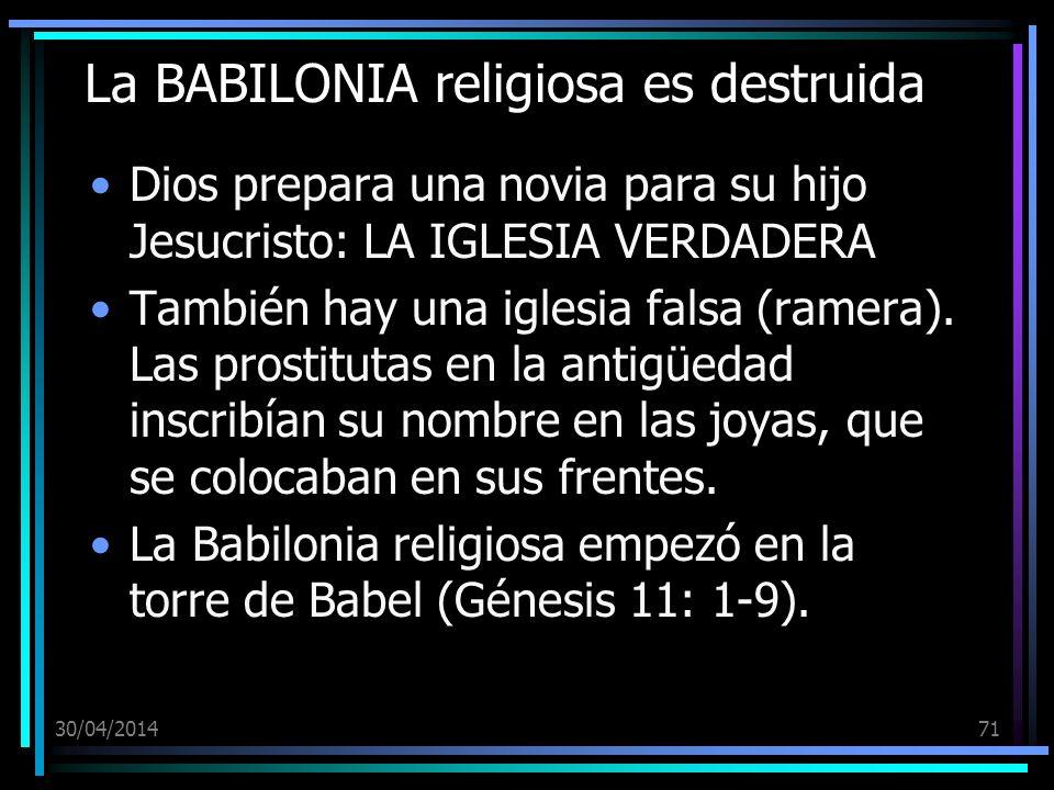 La BABILONIA religiosa es destruida