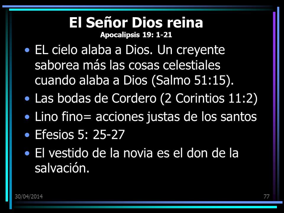 El Señor Dios reina Apocalipsis 19: 1-21