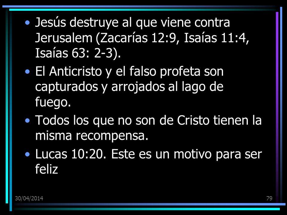 Todos los que no son de Cristo tienen la misma recompensa.